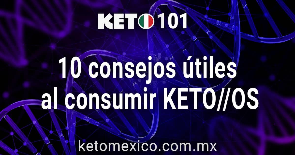 10 consejos útiles al consumir Keto OS
